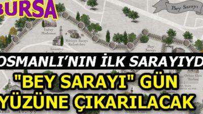 """""""Bey Sarayı"""" gün yüzüne çıkarılacak"""