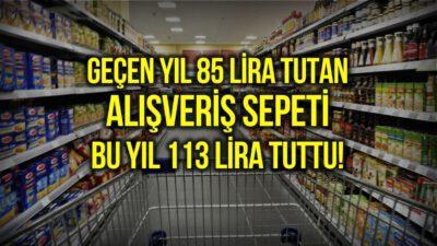Markette yıllık değişim: 85 liralık sepet 113 liraya çıktı!