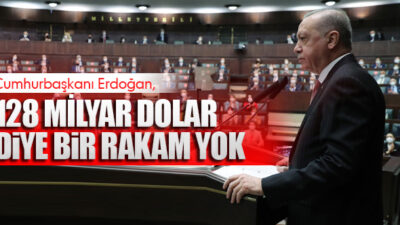 Erdoğan 128 Milyara Son Noktayı Koydu!