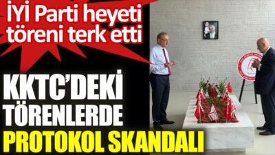 """İYİ Parti Kıbrıs'taki töreni terk etti… """"Teamülleri yok sayan şımarıklığına…"""""""